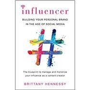 Influencer by HENNESSY, BRITTANY, 9780806538853