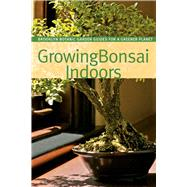 Growing Bonsai Indoors by Lucke Morris, Pat; Wolff Saphire, Sigrun, 9781889538853