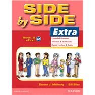 Side by Side Extra 2 Student Book & eText by Molinsky, Steven J.; Bliss, Bill, 9780132458856