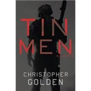 Tin Men by Golden, Christopher, 9780345548856