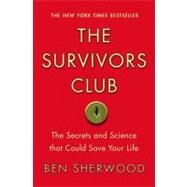 The Survivors Club by Sherwood, Ben, 9780446698856