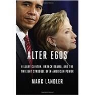 Alter Egos by LANDLER, MARK, 9780812998856