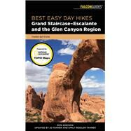 Best Easy Day Hikes Grand Staircase-escalante and the Glen Canyon Region by Adkison, Ron; Tanner, Jd; Ressler-Tanner, Emily, 9781493028856