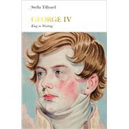 George IV by Tillyard, Stella, 9780141978857