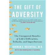 The Gift of Adversity by Rosenthal, Norman E., M.d., 9780399168857