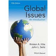 Global Issues by Hite, Kristen A.; Seitz, John L., 9781118968857