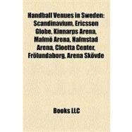 Handball Venues in Sweden by , 9781157648857