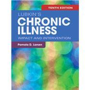 Lubkin's Chronic Illness Impact and Intervention by Larsen, Pamala D., 9781284128857