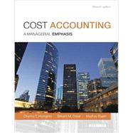 Cost Accounting, Student Value Edition by Horngren, Charles T.; Datar, Srikant M.; Rajan, Madhav V., 9780133428858
