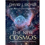 The New Cosmos by Eicher, David J.; Filippenko, Alex, 9781107068858