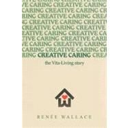 Creative Caring by Wallace, Renee, 9781426918858