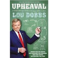 Upheaval by Dobbs, Lou, 9781476728858