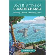 Love in a Time of Climate Change by Delgado, Sharon, 9781506418858