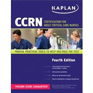 CCRN - Certification for Adult Critical Care Nurses by Kaplan, 9781609788858