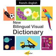 English-French New Bilingual Visual Dictionary by Turhan, Sedat; Billings, Patricia; Martinez, Anna, 9781785088858