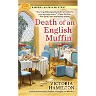 Death of an English Muffin by Hamilton, Victoria, 9780425258859