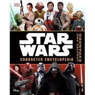 Star Wars Character Encyclopedia by Hidalgo, Pablo; Beecroft, Simon, 9781465448859