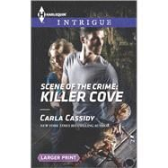 Scene of the Crime: Killer Cove by Cassidy, Carla, 9780373748860