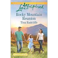 Rocky Mountain Reunion by Radcliffe, Tina, 9780373818860