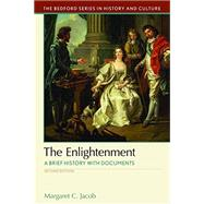 The Enlightenment A Brief History with Documents by Jacob, Margaret C., 9781319048860