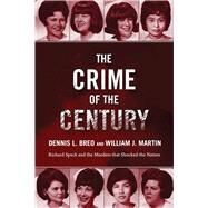 The Crime of the Century by Breo, Dennis L.; Martin, William J.; Kunkle, Bill (AFT), 9781510708860