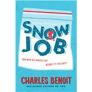 Snow Job by Benoit, Charles, 9780544318861