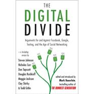 The Digital Divide: Arguments for and Against Facebook, Google, Texting, and the Age of Social Networking Publisher: Penguin Group USA Publish Date: 9/8/2011 Language: ENGLISH Pages: 354 Weight: 1.34 ISBN-13: 9781585428861 Dewey: 303.48/33