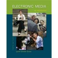 Electronic Media : An Introduction by Gross, Lynne Schafer, 9780073378862