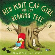 Red Knit Cap Girl and the Reading Tree by Stoop, Naoko, 9780316228862