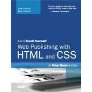 Sams Teach Yourself Web Publishing With HTML And CSS In One Hour A Day by Lemay & Colburn, 9780672328862