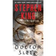 Doctor Sleep A Novel by King, Stephen, 9781451698862