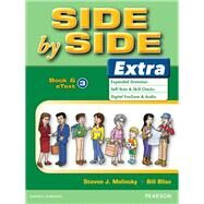 Side by Side Extra 3 Student Book & eText by Molinsky, Steven J.; Bliss, Bill, 9780132458863