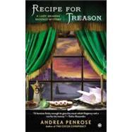 Recipe for Treason A Lady Arianna Regency Mystery by Penrose, Andrea, 9780451238863