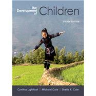 The Development of Children by Lightfoot, Cynthia; Cole, Michael; Cole, Sheila R., 9781464178863