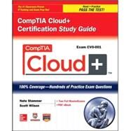 CompTIA Cloud+ Certification Study Guide (Exam CV0-001) by Stammer, Nate; Wilson, Scott, 9780071828864