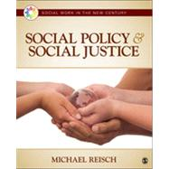 Social Policy & Social Justice by Reisch, Michael, 9781412998864