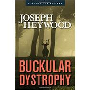 Buckular Dystrophy by Heywood, Joseph, 9781493018864