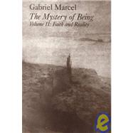 Mystery of Being Vol. II : Faith and Reality by Marcel, Gabriel, 9781890318864