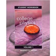 Student Workbook for College Physics A Strategic Approach Volume 1 (Chs. 1-16) by Knight, Randall D., (Professor Emeritus); Jones, Brian; Field, Stuart, 9780321908865