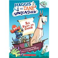 All Paws on Deck: A Branches Book (Haggis and Tank Unleashed #1) A Branches Book by Young, Jessica; Burks, James, 9780545818865