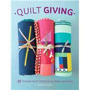 Quilt Giving by Fisher, Deborah, 9781620338865