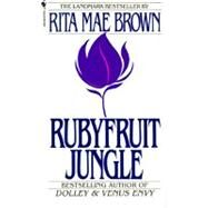 Rubyfruit Jungle by BROWN, RITA MAE, 9780553278866