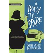 A Body to Spare by Jaffarian, Sue Ann, 9780738718866