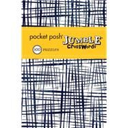 Pocket Posh Jumble Crosswords 6 100 Puzzles by The Puzzle Society, 9781449468866