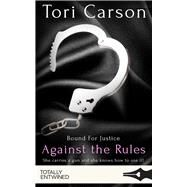 Against the Rules by Carson, Tori, 9781786518866