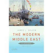 The Modern Middle East A History by Gelvin, James L., 9780190218867