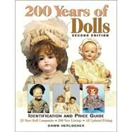 200 Years of Dolls : Identification and Price Guide by Herlocher, Dawn, 9780873418867