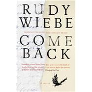 Come Back by WIEBE, RUDY, 9780345808868