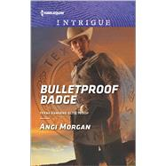 Bulletproof Badge by Morgan, Angi, 9780373698868