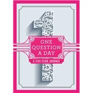 One Question a Day A Five-Year Journal by Chase, Aimee, 9781250108869